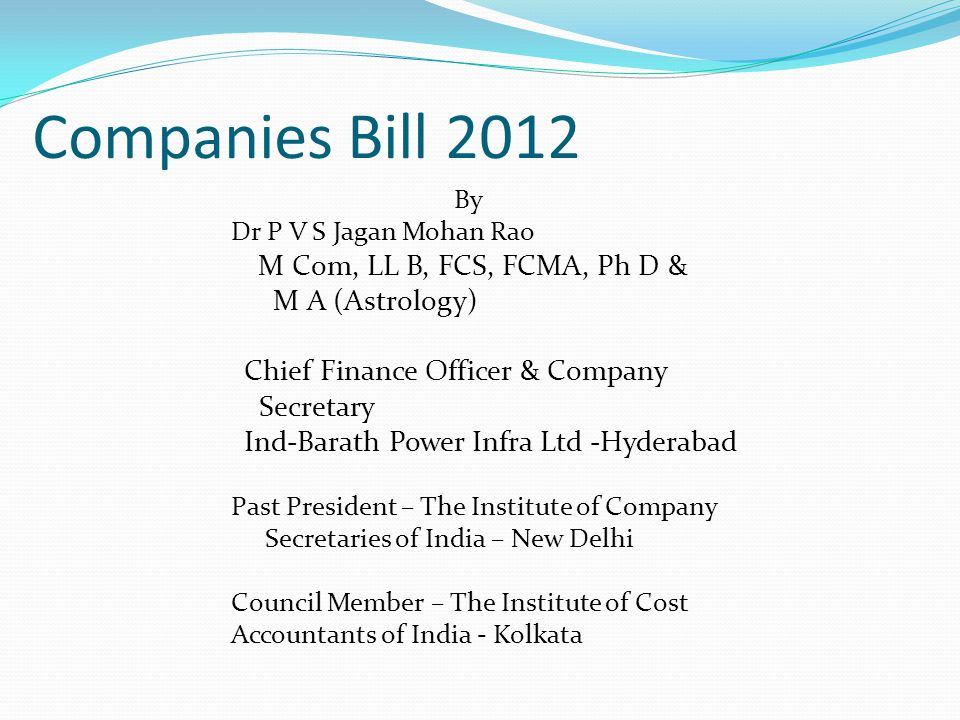 Companies Bill 2012 M A (Astrology) Chief Finance Officer & Company