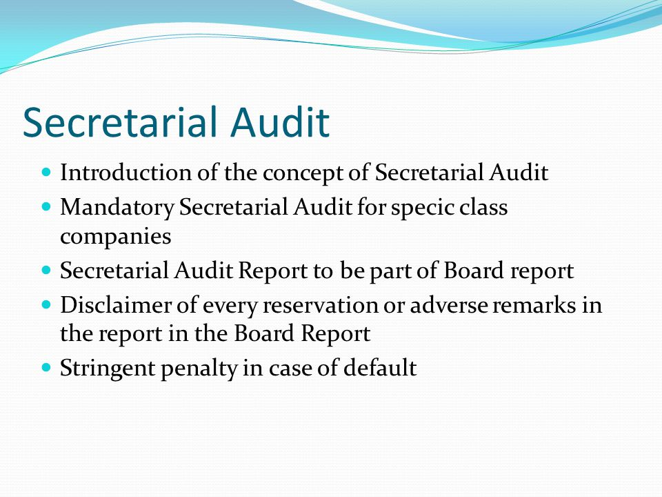 Secretarial Audit Introduction of the concept of Secretarial Audit