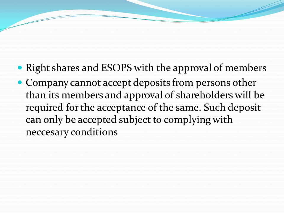 Right shares and ESOPS with the approval of members