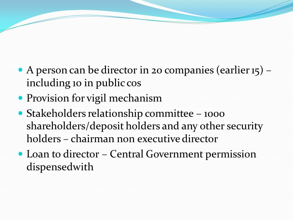 A person can be director in 20 companies (earlier 15) – including 10 in public cos