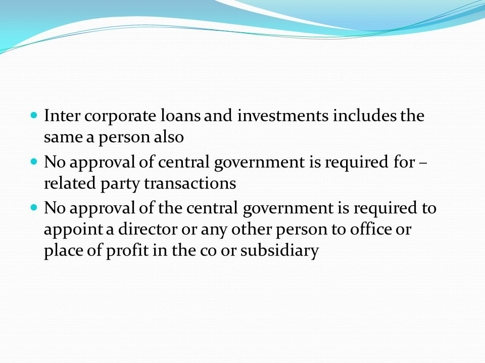 Inter corporate loans and investments includes the same a person also