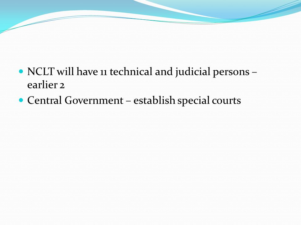 NCLT will have 11 technical and judicial persons – earlier 2