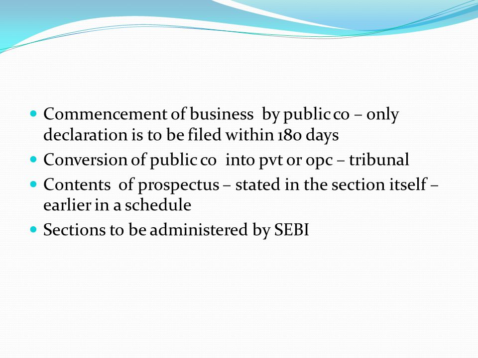 Commencement of business by public co – only declaration is to be filed within 180 days