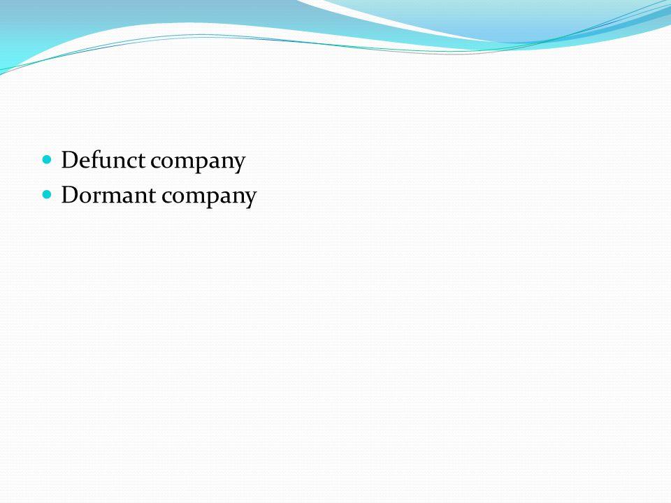 Defunct company Dormant company