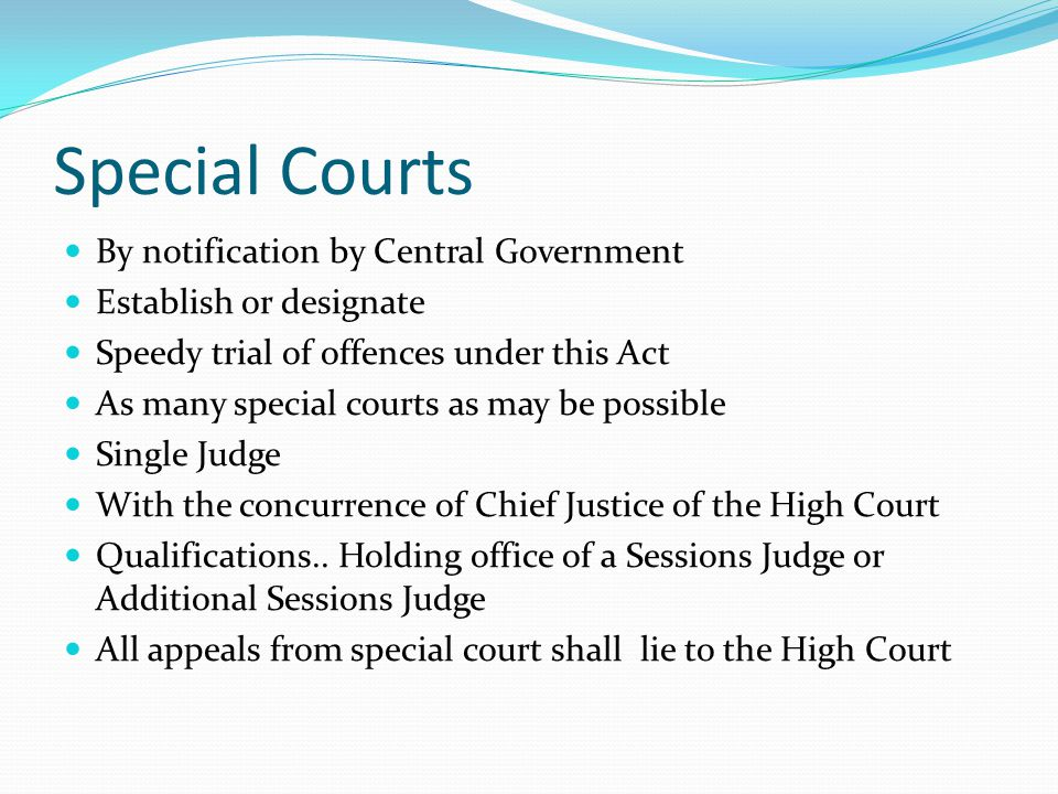 Special Courts By notification by Central Government