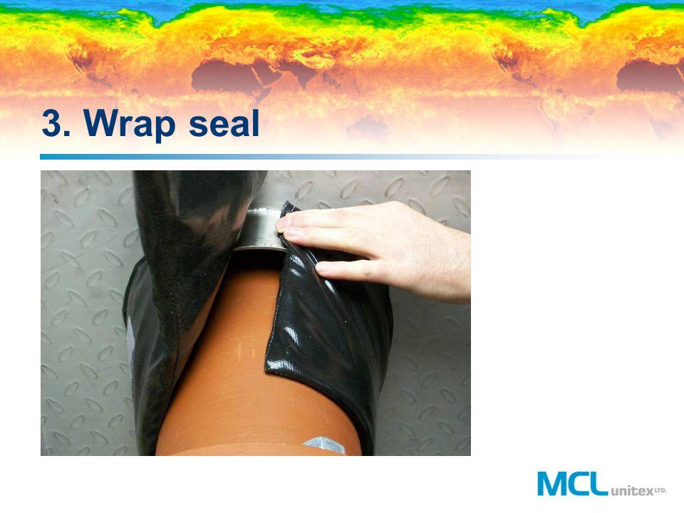 3. Wrap seal