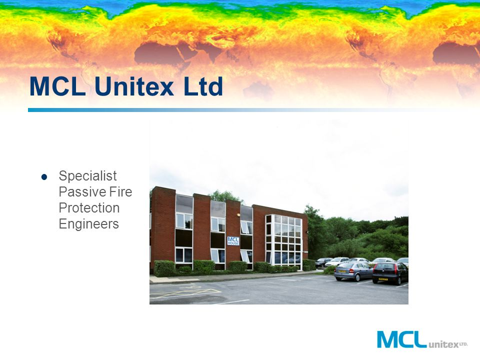 MCL Unitex Ltd Specialist Passive Fire Protection Engineers