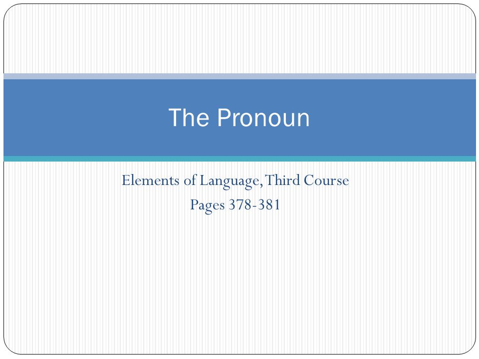 Elements of Language, Third Course Pages