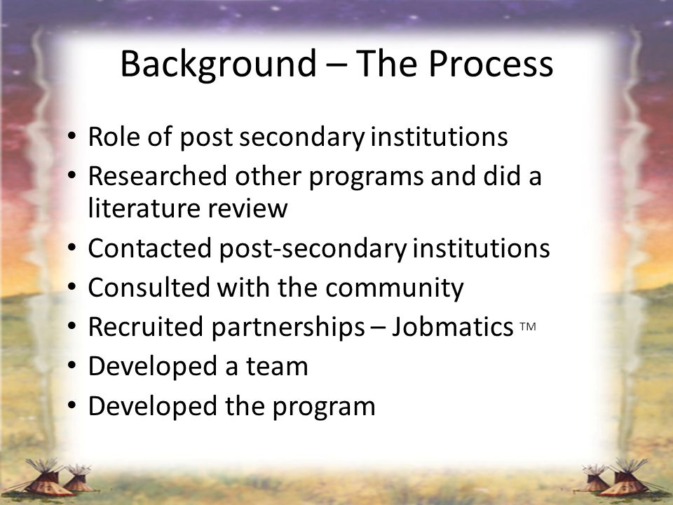 Background – The Process