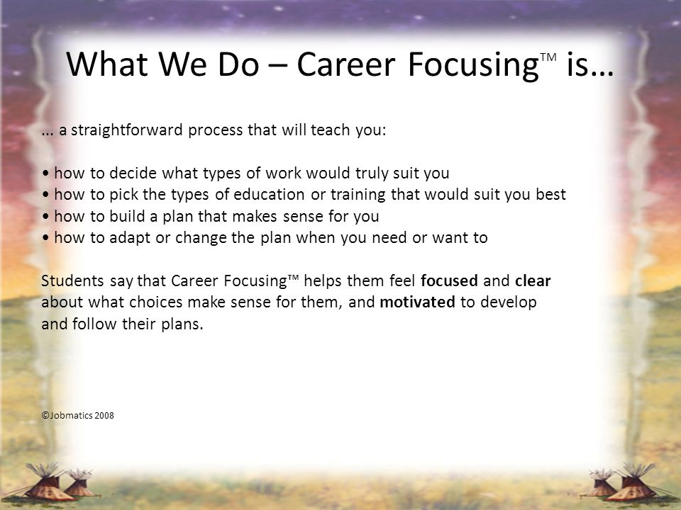 What We Do – Career FocusingTM is…