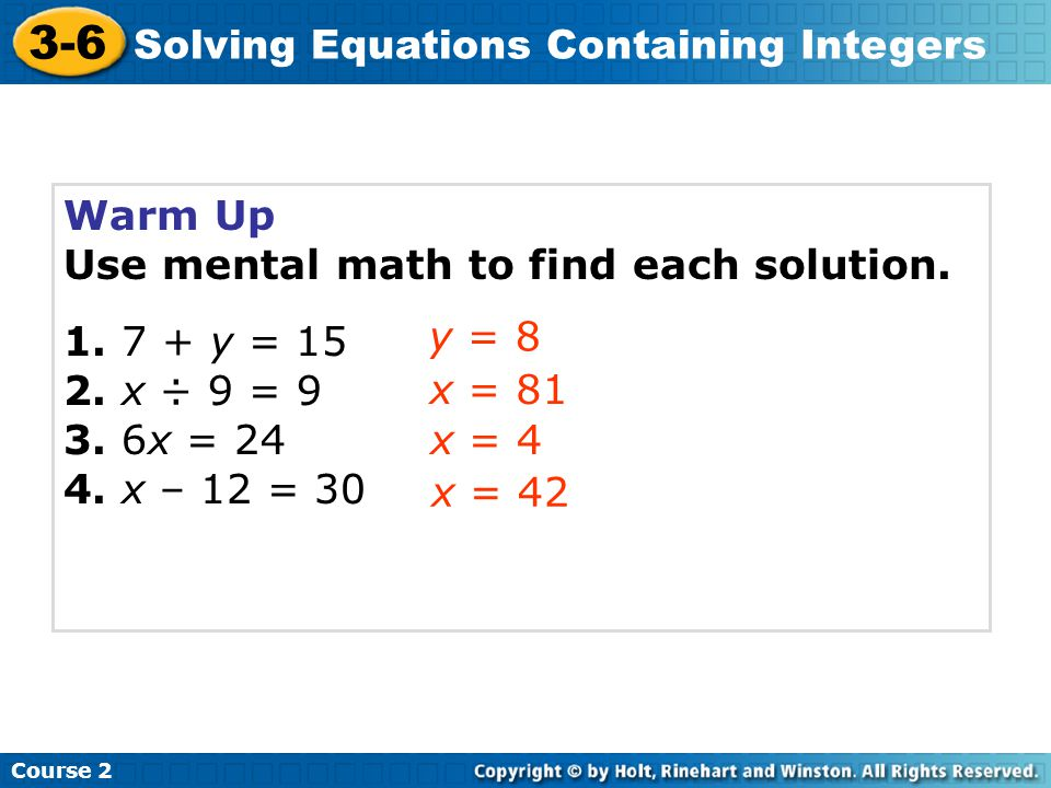 3-6 Solving Equations Containing Integers Warm Up