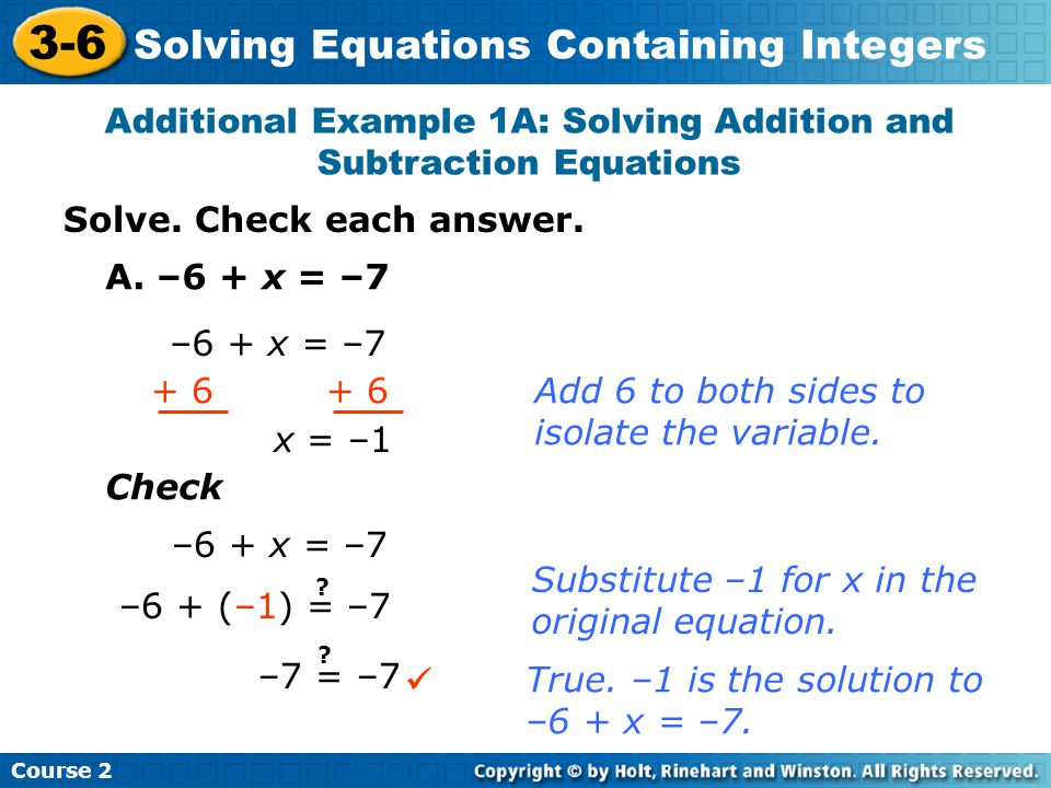 Additional Example 1A: Solving Addition and Subtraction Equations