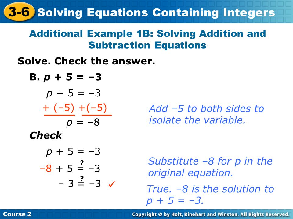 Additional Example 1B: Solving Addition and Subtraction Equations