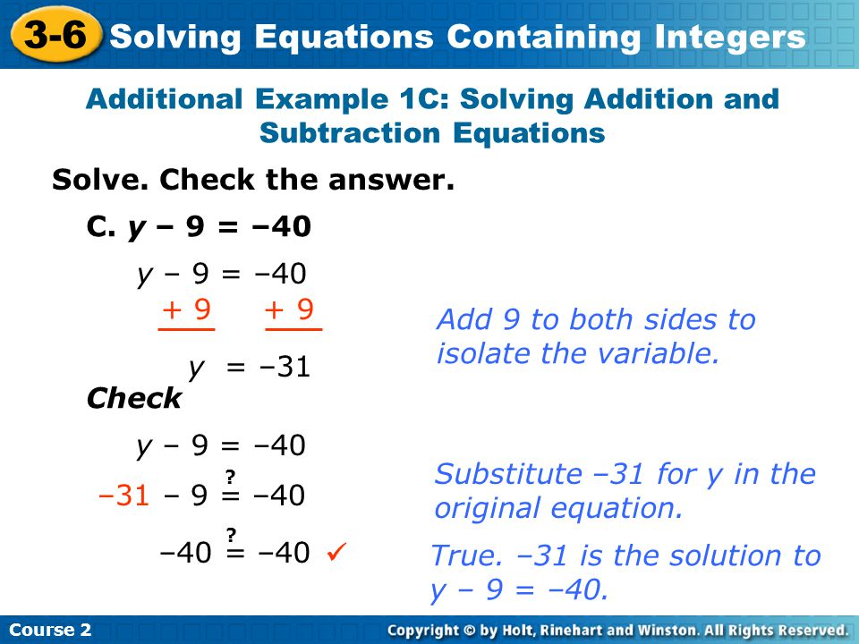 Additional Example 1C: Solving Addition and Subtraction Equations