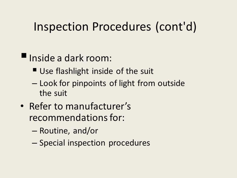 Inspection Procedures (cont d)