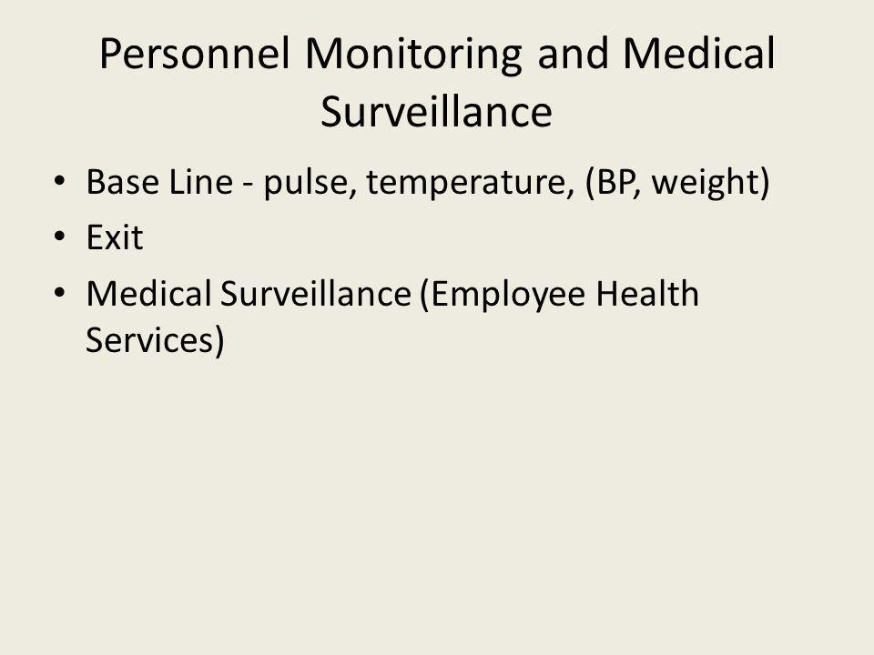 Personnel Monitoring and Medical Surveillance