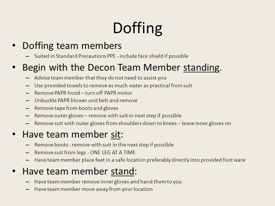 Doffing Doffing team members