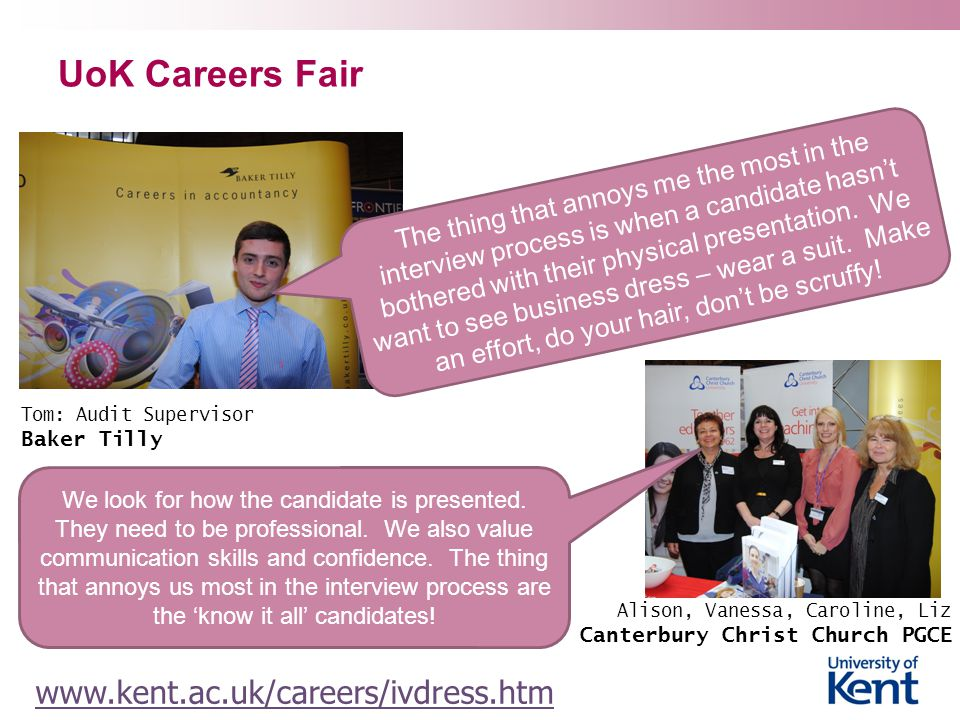 UoK Careers Fair www.kent.ac.uk/careers/ivdress.htm