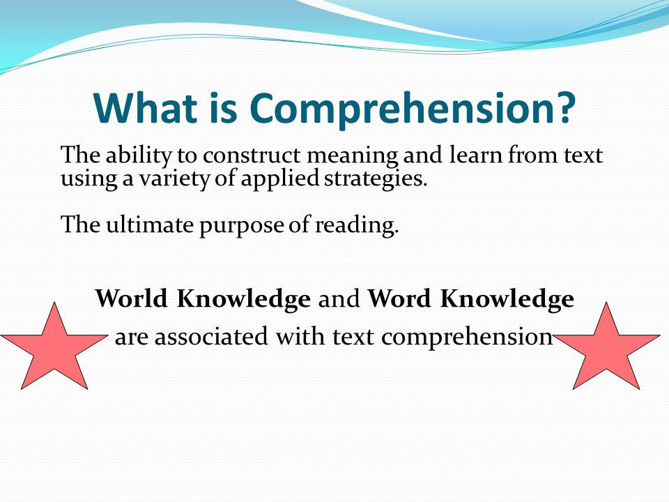 What is Comprehension World Knowledge and Word Knowledge