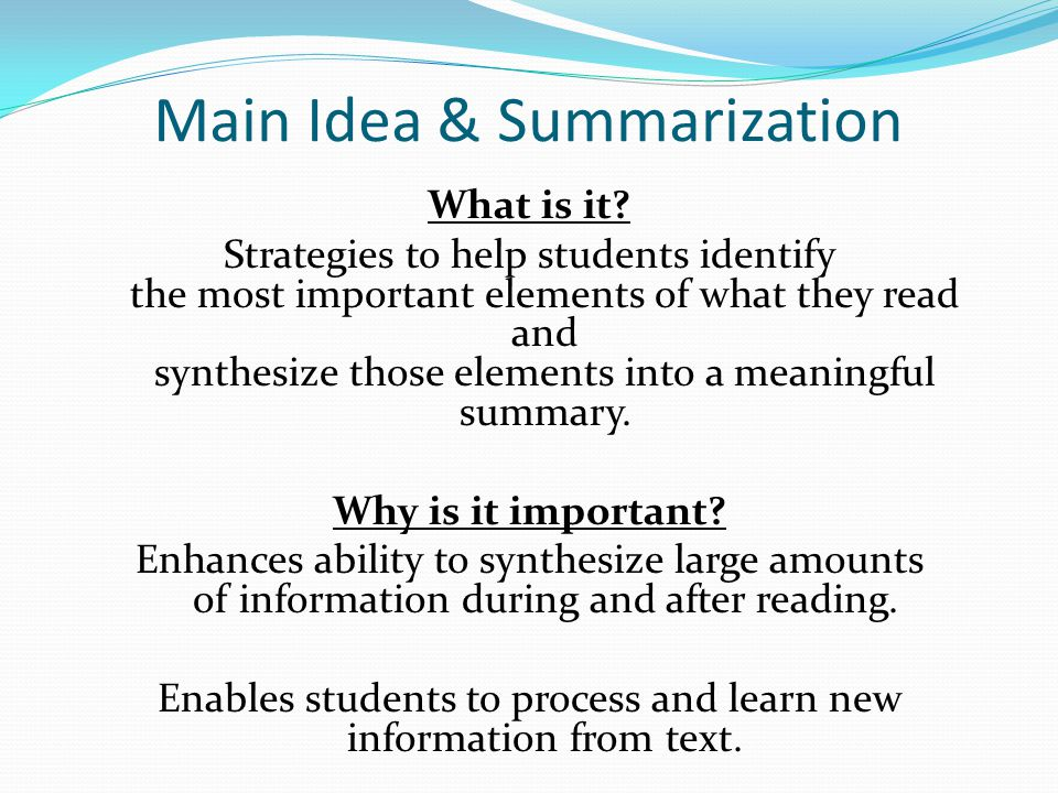 Main Idea & Summarization