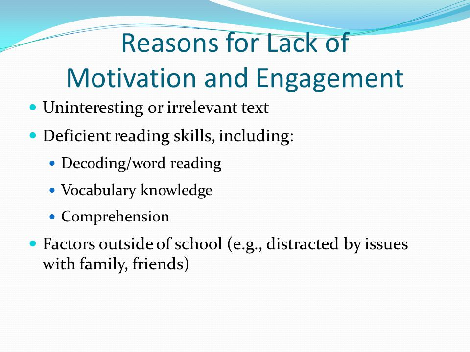 Reasons for Lack of Motivation and Engagement