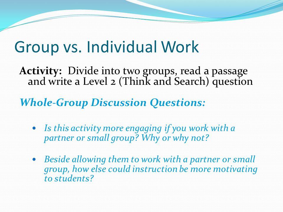 Group vs. Individual Work