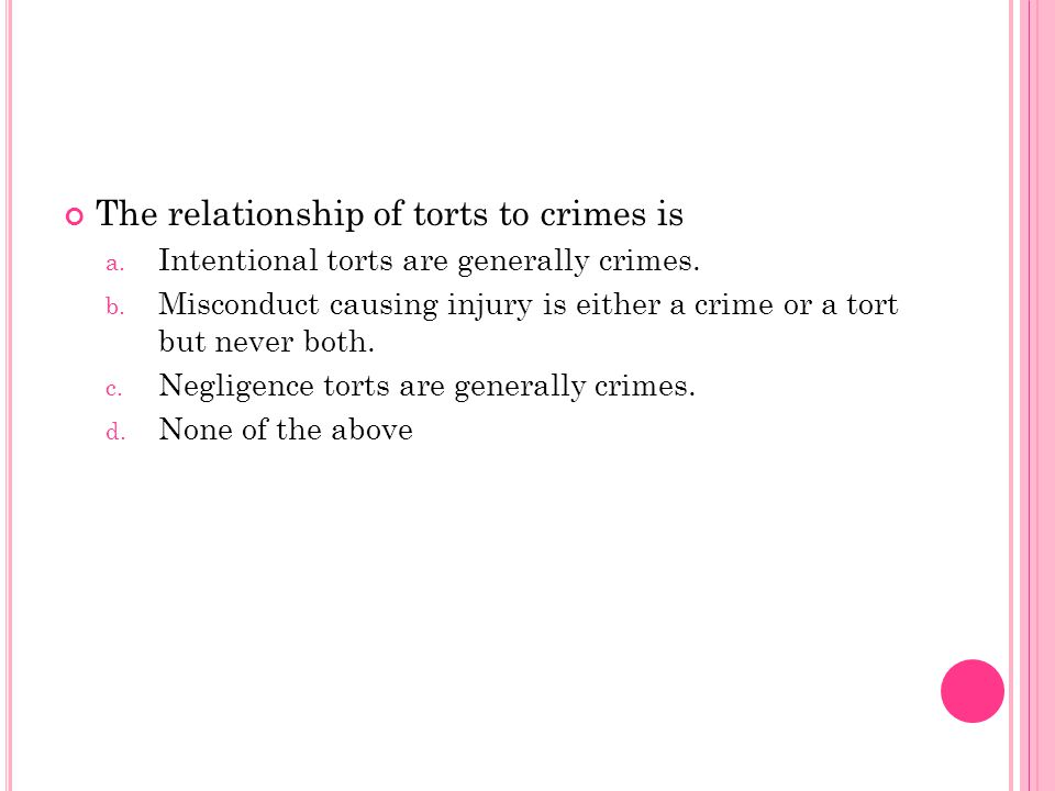 The relationship of torts to crimes is