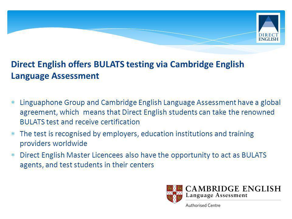 Direct English offers BULATS testing via Cambridge English Language Assessment