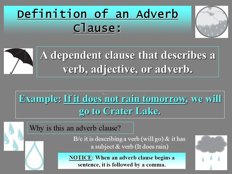 Definition of an Adverb Clause:
