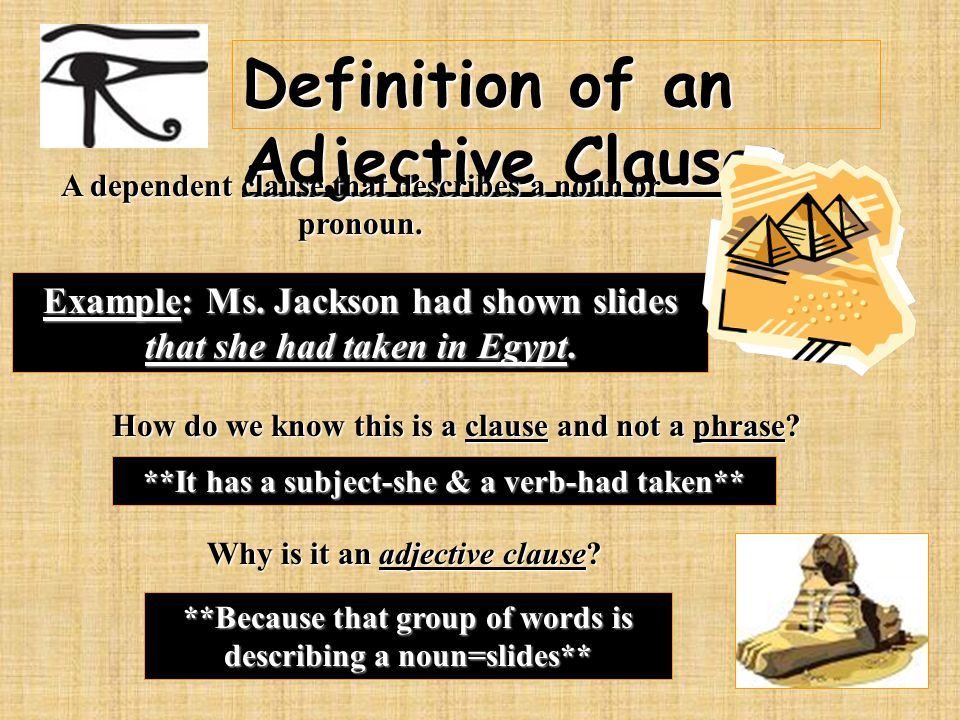 Definition of an Adjective Clause: