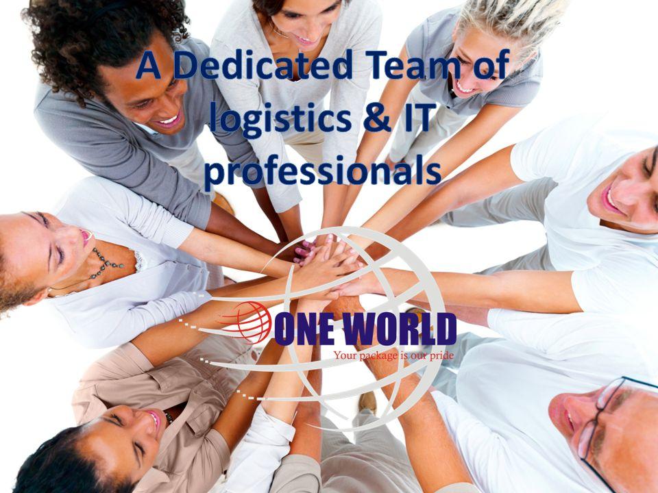 A Dedicated Team of logistics & IT professionals