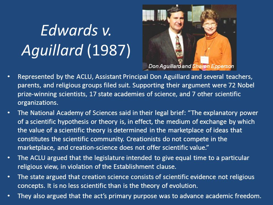 Edwards v. Aguillard (1987) Don Aguillard and Sharon Epperson.