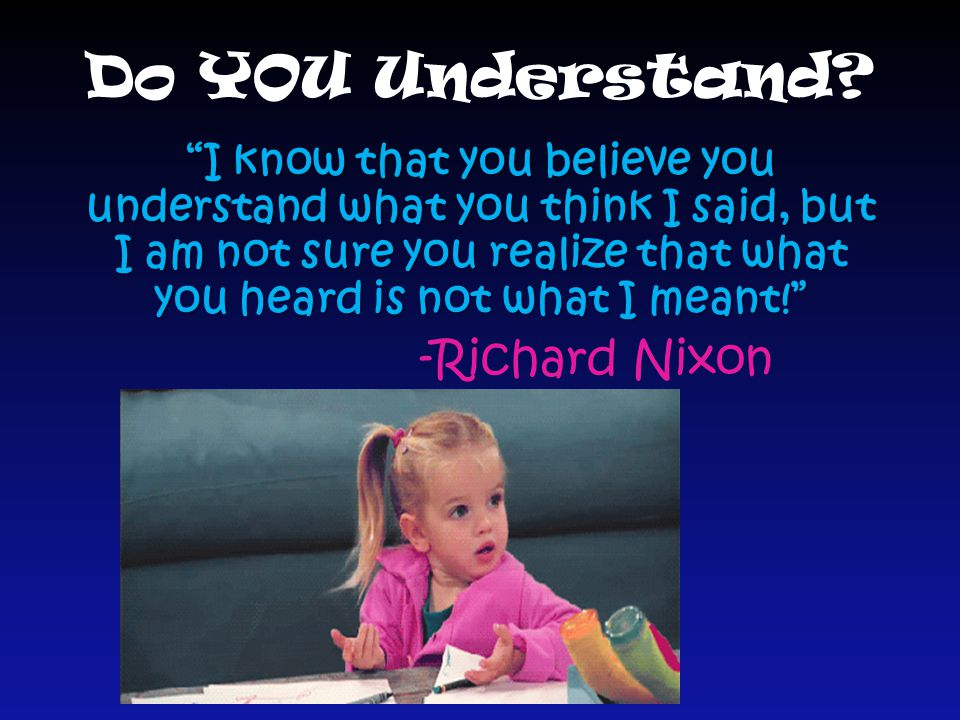 Do YOU Understand -Richard Nixon