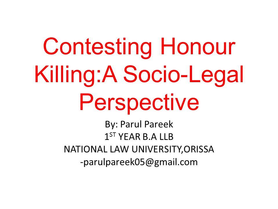Contesting Honour Killing:A Socio-Legal Perspective