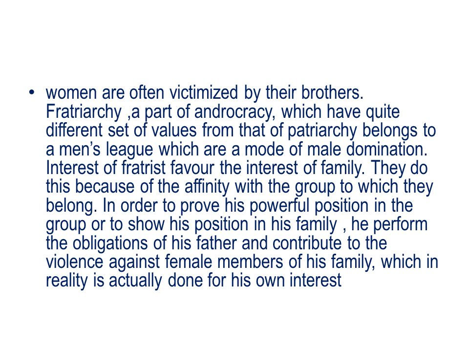 women are often victimized by their brothers