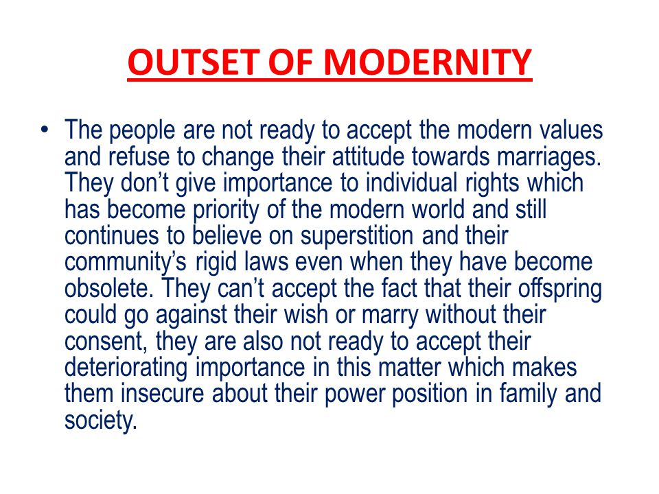 OUTSET OF MODERNITY