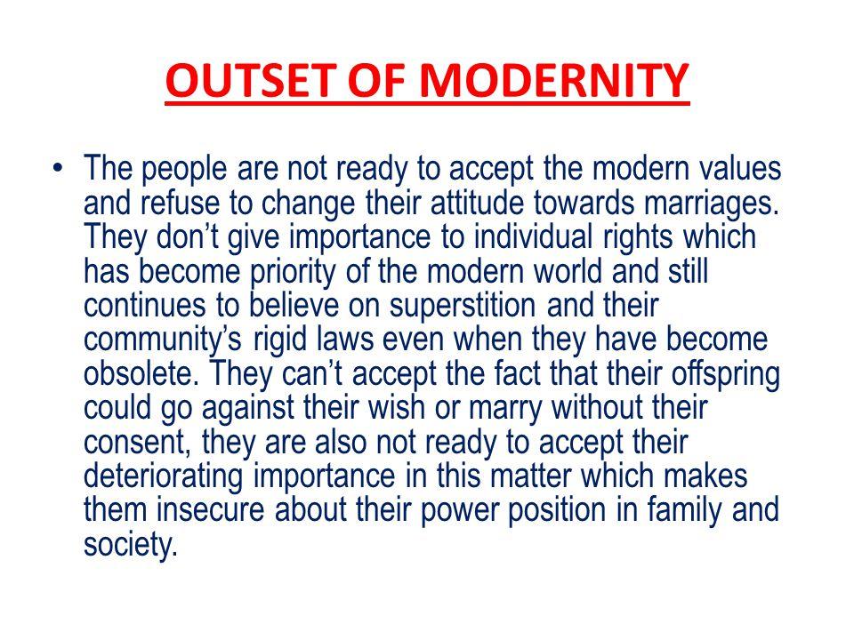 OUTSET OF MODERNITY
