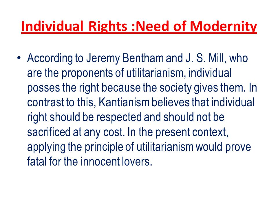Individual Rights :Need of Modernity