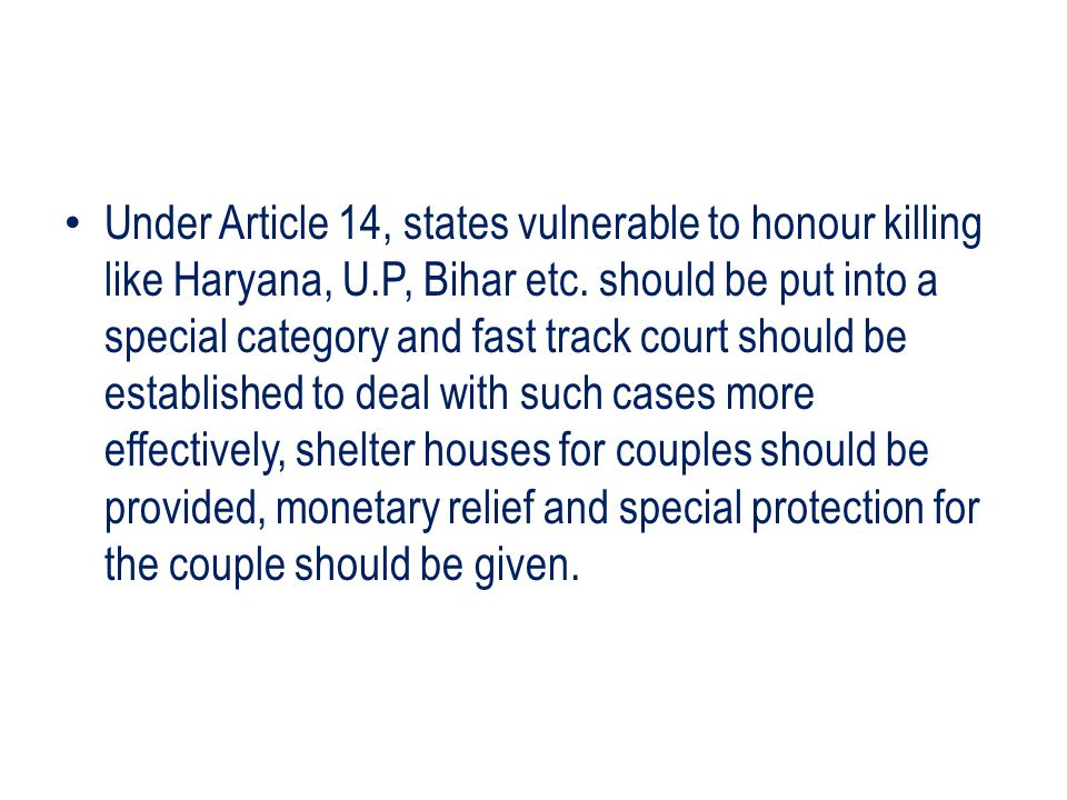 Under Article 14, states vulnerable to honour killing like Haryana, U