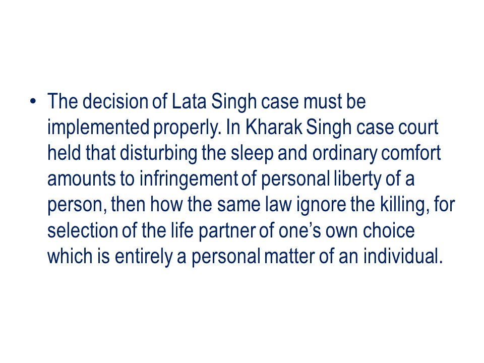 The decision of Lata Singh case must be implemented properly