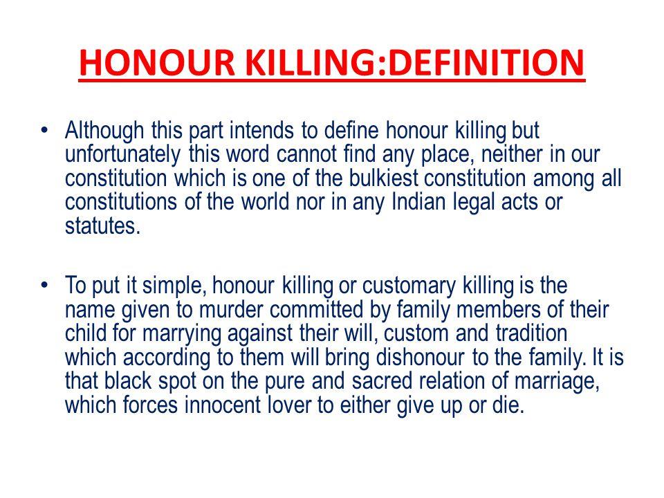 HONOUR KILLING:DEFINITION