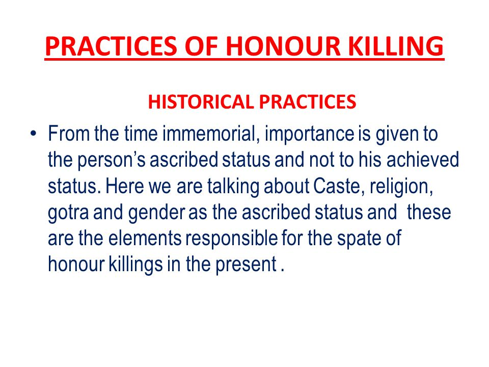 PRACTICES OF HONOUR KILLING