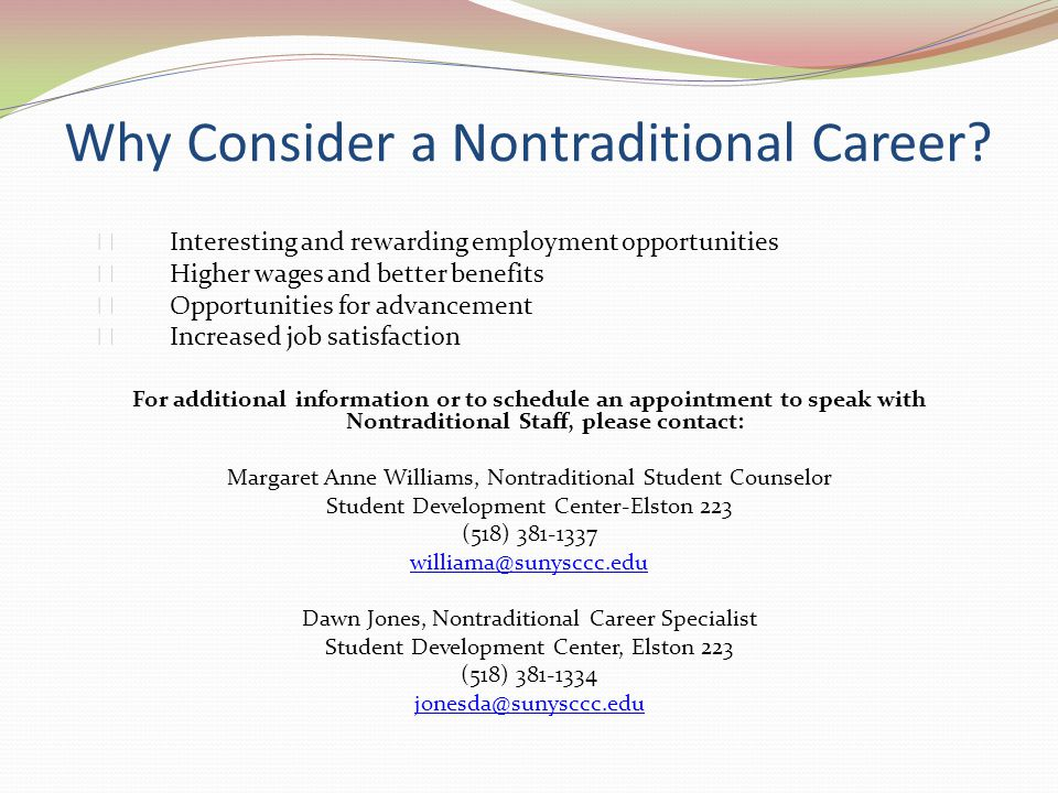 Why Consider a Nontraditional Career