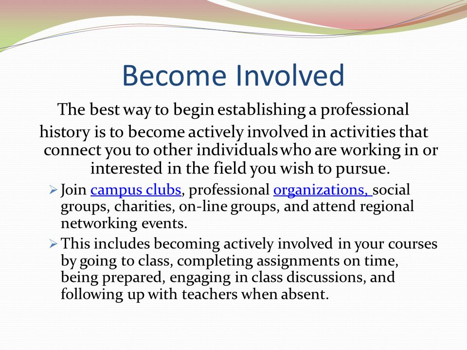 The best way to begin establishing a professional