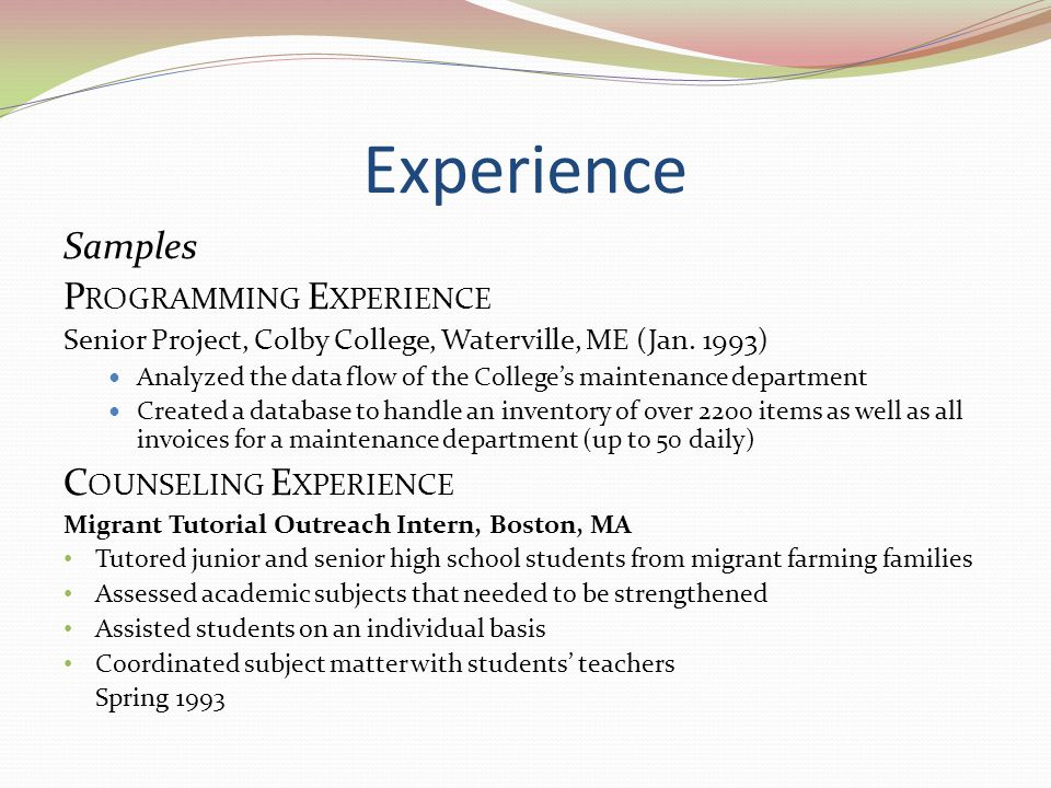 Experience Samples Programming Experience Counseling Experience