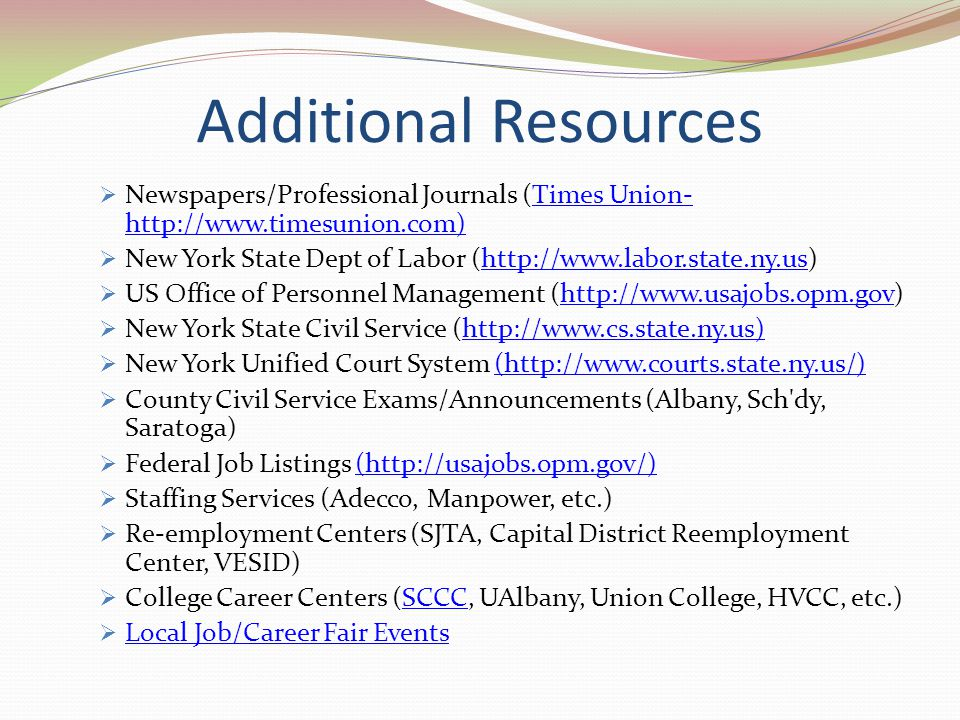 Additional Resources Newspapers/Professional Journals (Times Union-http://www.timesunion.com)