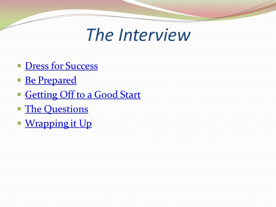 The Interview Dress for Success Be Prepared