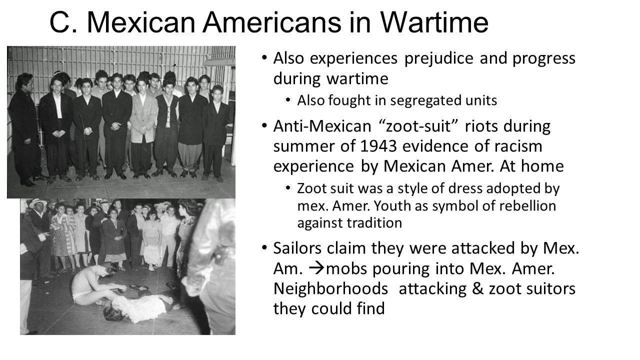 C. Mexican Americans in Wartime