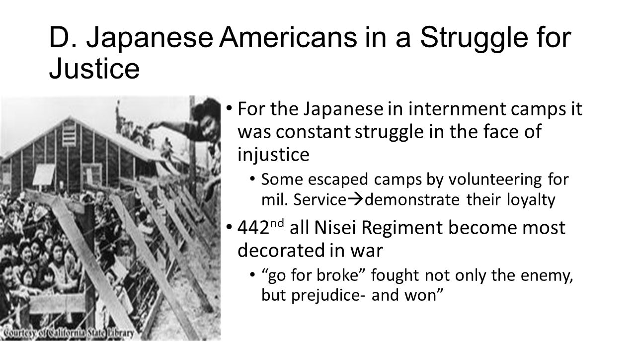 D. Japanese Americans in a Struggle for Justice
