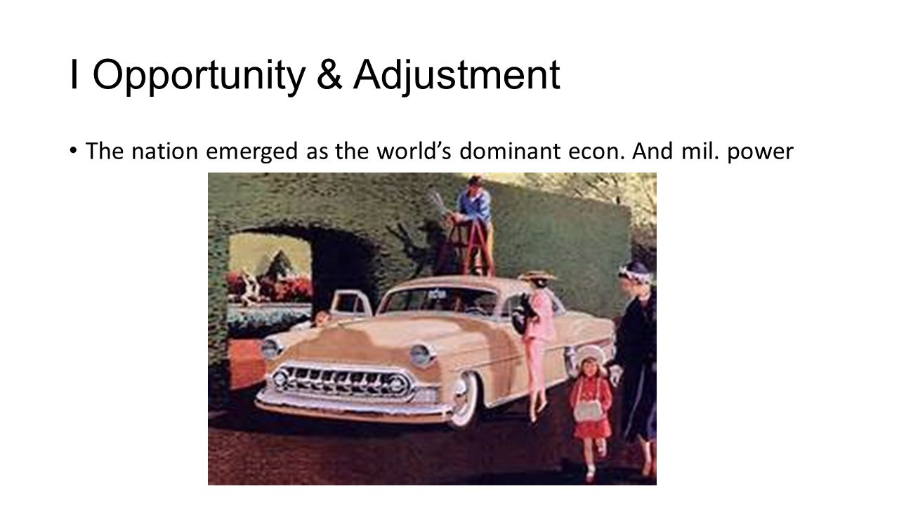 I Opportunity & Adjustment